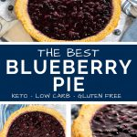 The best Keto Blueberry Pie pin