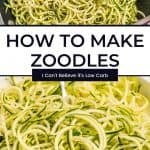 How to Make Zucchini Noodles pinterest