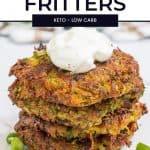 Keto Zucchini Fritters Pinterest