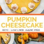 Keto Pumpkin Cheesecake Pinterest Pin long