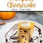 Low Carb Pumpkin Cheesecake Pinterest Pin