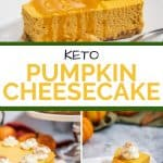 Keto Pumpkin Cheesecake Pinterest Pin
