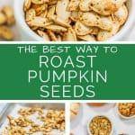 The Best Way to Roast Pumpkin Seeds Pin