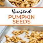 Best Roasted Pumpkin Seeds Pinterest Pin